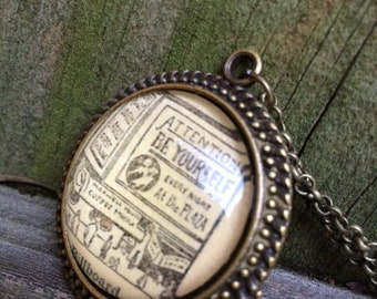 Inspirational Quote Necklace--Vintage Dictionary Print Necklace--Be Yourself Vintage Billboard Cabochon Handmade Necklace-- Graduation Gift