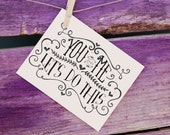 You and Me: Let's do this/ Wedding Card
