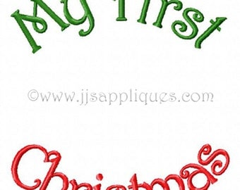 Christmas Embroidery Designs - My First Christmas: My First Christmas, My First AND Christmas 4x4, 5x7, 6x10 hoop size Instant Download