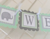Welcome Baby banner, elephant baby shower, green and grey, baby elephant