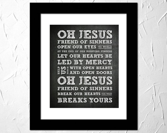 Oh Jesus, Friend Of Sinners, Casting Crowns Lyrics, Worship song, Inspirational Lyrics Song. Subway Art. Unframed