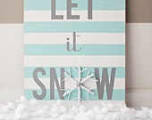 Let It Snow STENCIL/LETTERING ONLY
