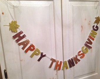 Happy Thanksgiving Banner -- Glitter Banner / Thanksgiving Decoration /  Photo Prop