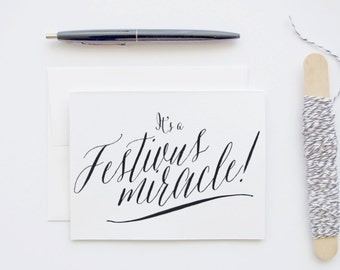 Seinfeld Christmas Card: Festivus Miracle - Calligraphy Blank Funny Greeting Card