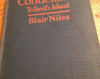Condemned to Devil's Island - Antique Book