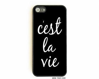 iPhone 5 Case. iPhone 5S Case. C'est La Vie. Phone Case. iPhone Case. Case for iPhone 5. French.