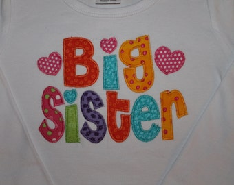 """Big Sister! So colorful! Announce to the world you are the bis sis of """"new addition""""."""