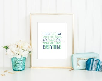 8 x 10 Nursery Print - Baby Art, Children Decor, Baby Shower Gift, First We Had Each Other, Navy and Mint