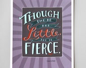 "Design Mom Collection: ""Though She Be But Little"" Shakespeare Quote, Inspirational Quote Poster, Hand-Lettered 8""x10"""