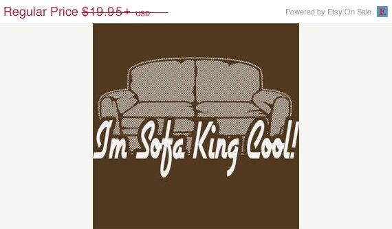 I 39 M Sofa King Cool T Shirt Funny Couch Rude So Cool By