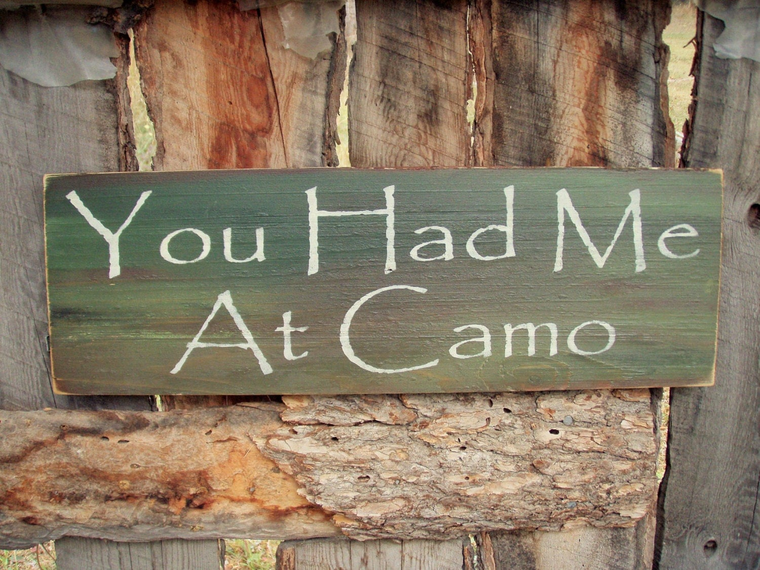 Military Man Cave Signs : You had me at camo sign camouflage wedding rustic