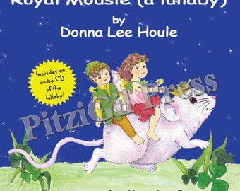 Book, Children's:  Royal Mousie (a lullaby) -- a GREAT baby-shower gift--has audio CD