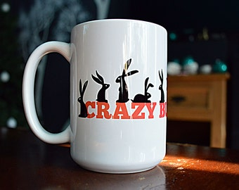 "The ""Crazy Bunny Lady"" 15oz Mug, 35% of the proceeds support the House Rabbit Society!"