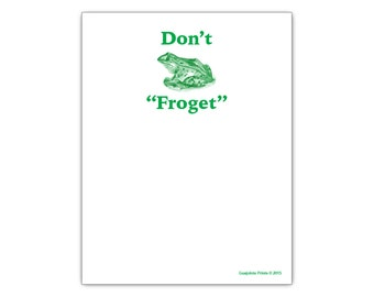 "Don't ""Froget"" Funny Paper Notepad with Green Frog"