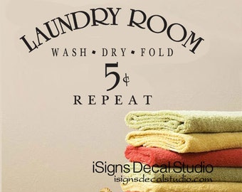 Laundry Room Wall Decals - Wash Dry Repeat - Laundry Wall Sticker