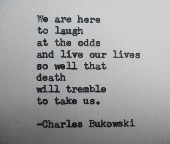 Bukowski Quotes About Women: CHARLES BUKOWSKI Quote Hand Typed Quote Made With Vintage