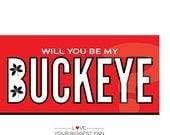 Will You Be My Buckeye Valentine's Day Card