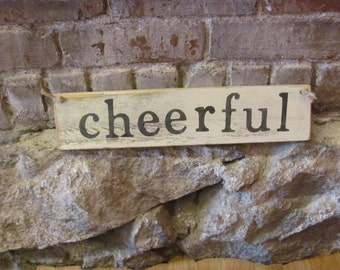 Cheerful Rustic Sign