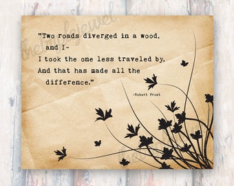 Road Less Traveled, Robert Frost Quote Print, Typography, Fine Art, Digital, Shabby Chic, Quotes, Paper, Chrustmas Gift, Book, Wall Art