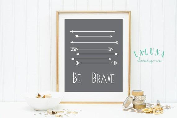 Arrow Print, Arrow Nursery Decor, Be Brave Print, Arrow Wall Art, Arrow Nursery Art