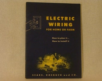 Vintage Electric Wiring Manual from the 1950u0027s from Sear and Roebuck : 1950s electrical wiring - yogabreezes.com