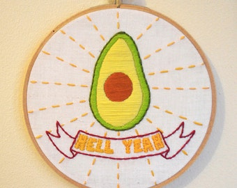 HELL YEAH AVOCADOS - funny embroidery wall art, avocado love, food embroidery