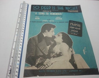 So deep is the night, based on the Melody by Chopin.vintage Music Sheet. Featured in ' a song to remember '