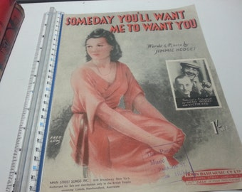Someday you'll want me, 1944 vintage music sheet, words and music Jimmie Hodges,