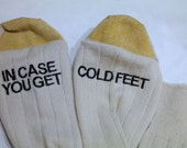"Men's ""In Case You Get Cold Feet""  Embroidered Wedding Socks Ships in 1-2 Days!!! Creme socks with Black text"