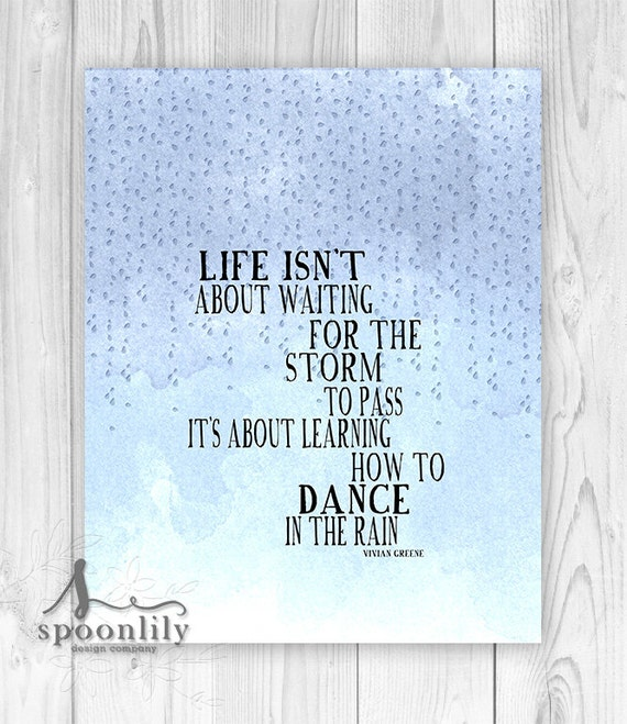 Inspirational Dance Quotes Wall Art : Inspirational quote dance in the rain typography poster wall