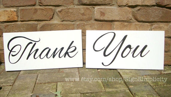 THANK YOU wedding sign, WEDDING sign, Receptions sign, Thank You, Weddings signs, photo prop, single sided signs, 8x16, Here comes the Bride