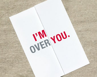 I'm Over You - I'm Over-the-Moon in Love - Happy Anniversary Card - Funny Birthday Card - Funny Valentines Day Card