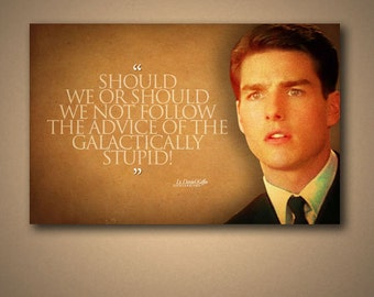 "A Few Good Men ""GALACTICALLY STUPID"" Quote Poster"