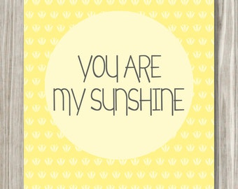 You Are My Sunshine- DIGITAL FILE