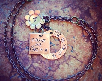 Count Me In Necklace - Hand Stamped Hammered - For my Hunting amd Camping Girls