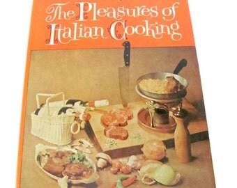 Vintage Italian Cookbook, 1970's The Pleasures of Italian Cooking, Romeo Salta, Vintage Italian Cookbook, Recipes, Mid Century