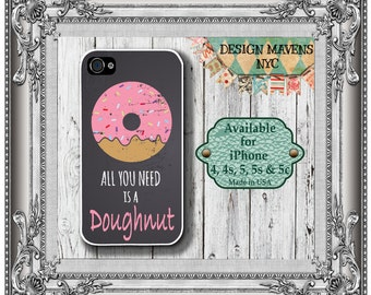 Doughnut iPhone Case, Quote iPhone Case, Fits iPhone 4, iPhone 5, iPhone 5s, iPhone 5c, iPhone 6, 6s, 6 Plus, SE, Phone Case, Phone Cover