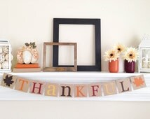 Thanksgiving Decor, Thankful Banner, Fall Decor, Thanksgiving Decorations, Fall Banner, Thanksgiving Hostess Gift, Brown Spice Leaves, B046