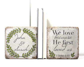Personalized Bookends- 1 John 4:19  Rustic Bookends. Personalized Bookends. 6x6 Pavers. Rustic Wedding Gift. Custom Bookends.