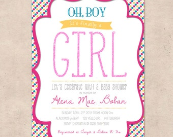 Oh Boy, it's Finally a Girl Baby Shower Invitation