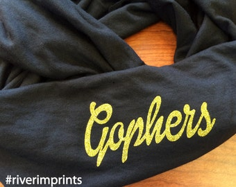 GOPHERS t-shirt infinity scarf, or your choice of mascot