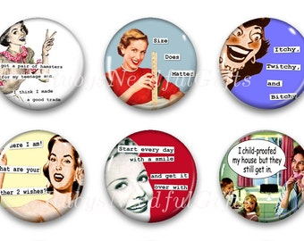 Magnets, Button Magnets, Fridge Magnets, Retro Housewife Magnets, 1 1/4 inch, Best friends gift, Hostess Gift, SET OF 6, Retro Sassy.