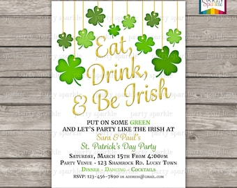 St Patricks Day party invitation Eat drink and be irish