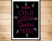 DIGITAL FILE CUSTOM Kid's Funny Quotes -- Illustrated Print