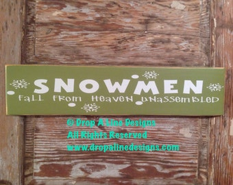 Snowmen Fall From Heaven Unassembled  Sign  5.5 x 24 Wood Sign. Fun cute Christmas Sign