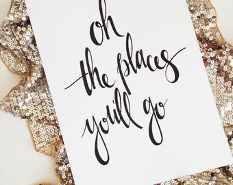 Typography- Oh the places you'll go- printable