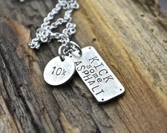10k Necklace, KICK SOME ASPHALT 10k Runner's Motivational Inspirational Necklace