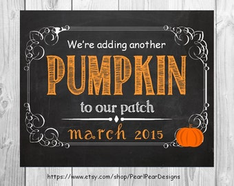Halloween / October pregnancy announcement - Announcing Our Little Pumpkin holiday chalkboard printable 8x10 file