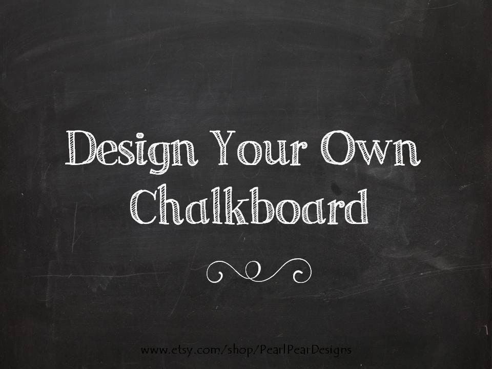 Design Your Own Chalkboard We 39 Re Expecting Chalkboard