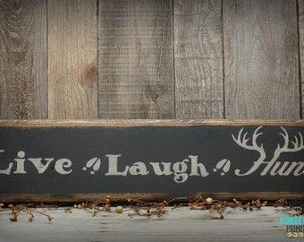 Live Laugh Hunt, Hunting Lodge Decor, Handcrafted Wood Sign